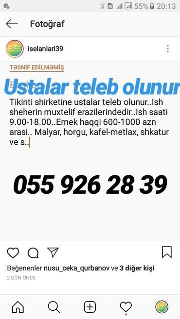 Bakı şəhərində Tikinti shirketine ustalar teleb olunur..Ish sheherin muxtelif