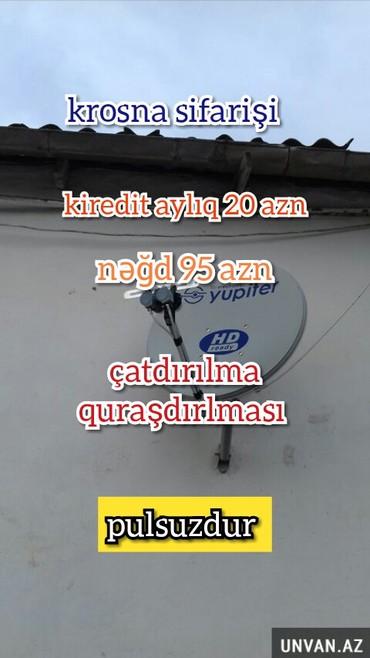 Bakı şəhərində Peyk atenaların quraşdırlması kirdet aylıq ,,20 azn nəğd 98 azn