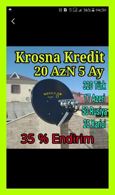 Krosna Aylıq 20 manat 5 ay   krosna anten kreditlə quraşdırılması   ün