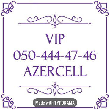 vip nomre - Azərbaycan: 050-444-47-46 Yeni VIP Azercell nomre