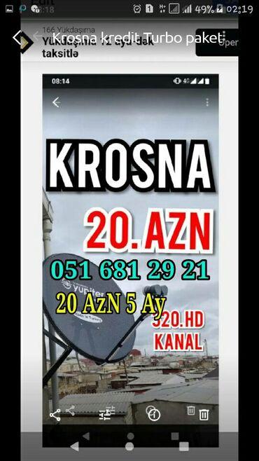 Krosna kredit 20 AZn 5 ay peyk antena kreditle quraşdırılması ünvana