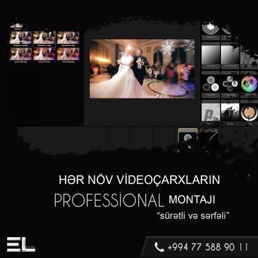 Video Montaj. Hər növ Videoçarxların (toy, nişan, ad günü, musiqi klip