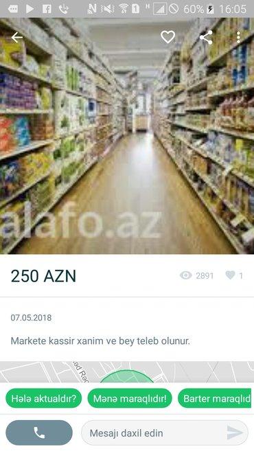 Marketin bir cox bolmelerine satici, kassir,paketci teleb olunur. Is в Баку