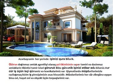 Bakı şəhərində Azərbaycanin  her yerinde  işimizi qura bilərik. Güvən daşinmaz