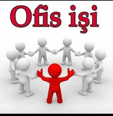 Bakı şəhərində Ofis Meneceri Mütəxəssisi tələb olunur!