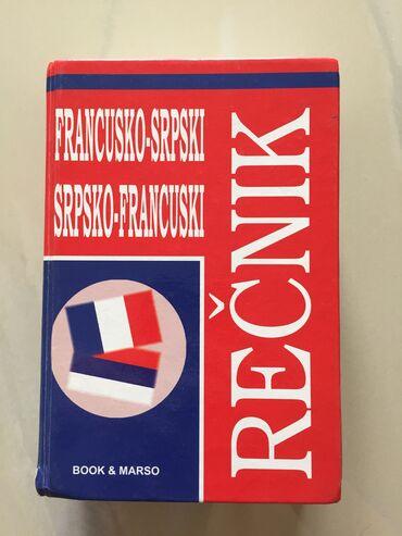 Francuski jezik - Srbija: Recnik francuskog jezika sa kompletnom gramatikom, za osnovnu i