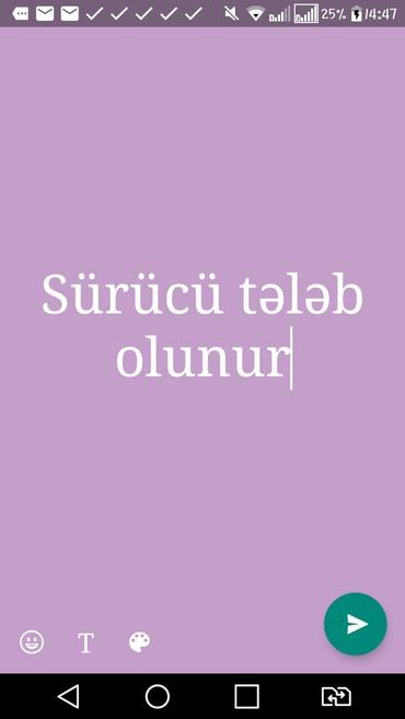 Bakı şəhərində Öz şəxsi maşını olanlara sürücülər tələb olunur.əmək
