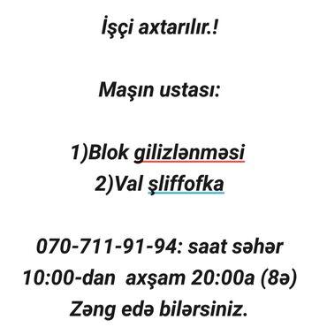 İş - Azərbaycan: Maaş razılaşma yolu ilə.Ciddi adamlar narahat etsin. Avadanlıq var