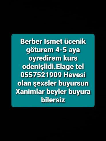 Təlim, kurslar - Azərbaycan: Bərbər ismət əlaqə tel