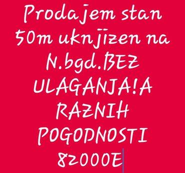 Belgrade şəhərində Novi bgd. Prodajem stan🏡 moguc dogovor🤝UKNJIZEN 50M A REALNO 56 IMA