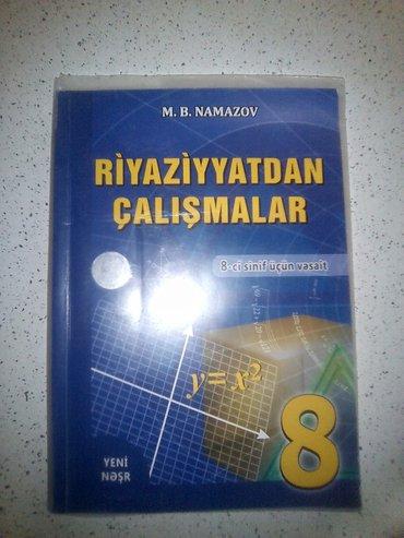 Bakı şəhərində Riyaziyyatdan çalışmalar 8-ci sinif... Kitab işlenmeyib... Tezedir.. H