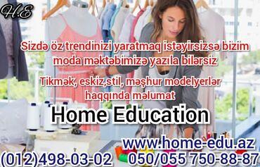 Dərzilik kurslari.Home Education tədris mərkəzi dərzilik, modelyer
