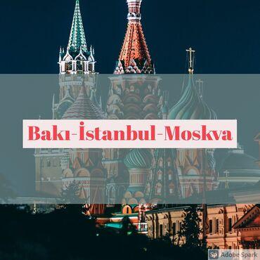 виза на кипр в Азербайджан: Baki-İstanbul-Moskva və Bakı Moskva istiqamətində aviabiletləri əldə
