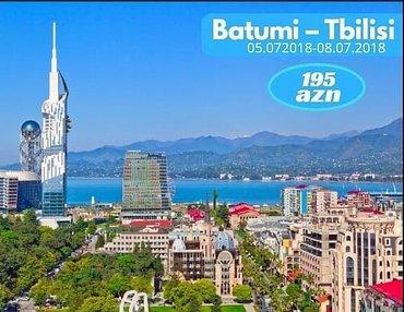 Bakı şəhərində Batumi -Tbilisi turu - 195 AZN