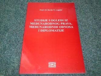 Naslov: studije i ogledi iz međunarodnog prava, međunarodnih odnosa - Beograd