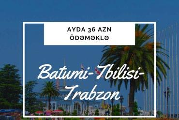 Bakı şəhərində BATUMİ – TBİLİSİ - TRABZON