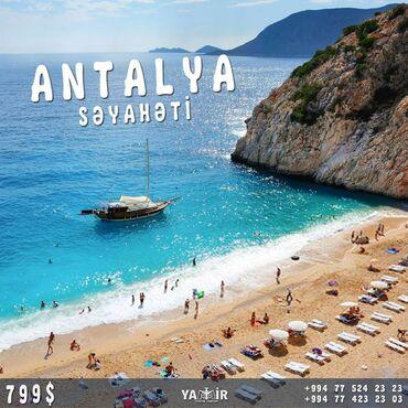 Hərşey Daxil Endirimli Antalya Səyahəti.TARİX:Sentyabr 20207 Gecə 8
