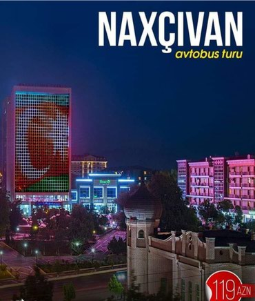 Bakı şəhərində NAXÇIVAN TURU