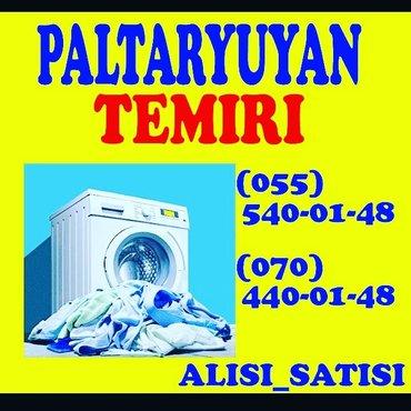Bakı şəhərində Hər Növ PaltarYuyan Maşınların ALİSİ SATİSİ VE TEMİRİ.