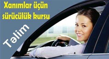 Suruculuk kurslari genclik - Азербайджан: xanımlar üçün sürücülük vä tälim kursları! Əziz xanımlarımız, sizi