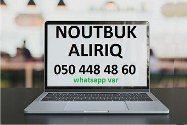 Noutbuk və netbuklar Azərbaycanda: İşlənmiş və xarab noutbuk alırıq. Zəhmət olmasa noutbukun şəklini
