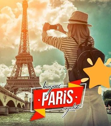 Bakı şəhərində Möhtəşəm Paris Qrup Turu!!!