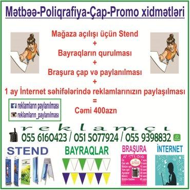 Bakı şəhərində Reklam çap xidmətləri.braşuraların çap olunması və binada mənzil