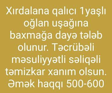 gun kremleri - Azərbaycan: Xırdalanda 1yaşlı oğlan uşağına baxmağa təcrübəli dayə tələb olunur