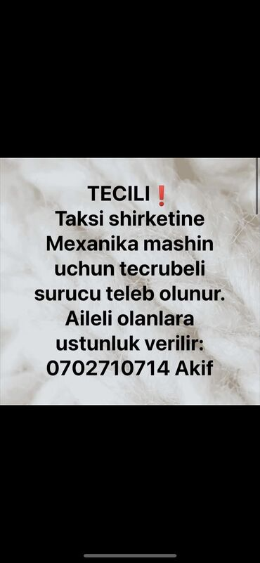 Əməkdaş axtarışı (vakansiyalar) - Azərbaycan: Taksi sürücüsü. Nəqliyyat vasitəsi verilir. (C). 40 %