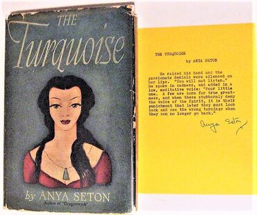 1946 The Turquoise by Anya Seton Hardcover This is the story of a