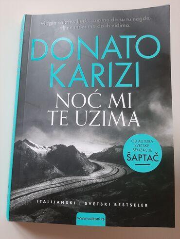 Pantalone struk - Srbija: Knjiga Noc mi te uzima Donato Karizi - trilerKnjiga kao