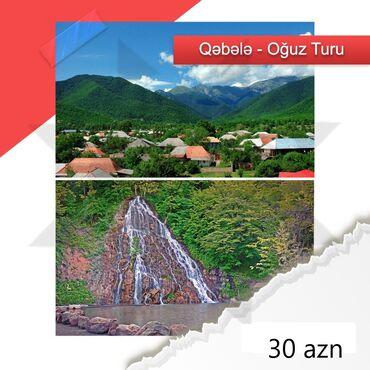 oguz tv - Azərbaycan: Turizm | Turlar
