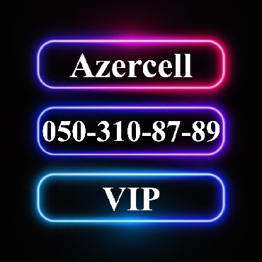 vip nomre - Azərbaycan: 050-310-87-89 Yeni VIP Azercell nomre 1998-ci il seriyasi