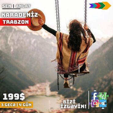 582 elan | XIDMƏTLƏR: ** KARADENİZ TURU **  Trabzonda gecələməklə turumuza qeydiyyat davam