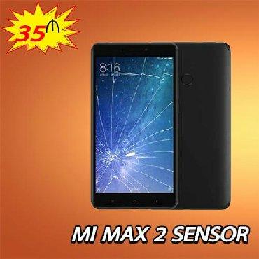 xiaomi-mi-max-2 в Азербайджан: Mi Max 2 sensor bərpası 35 azn.Ekran 50 azn.Məhsullarımız tam