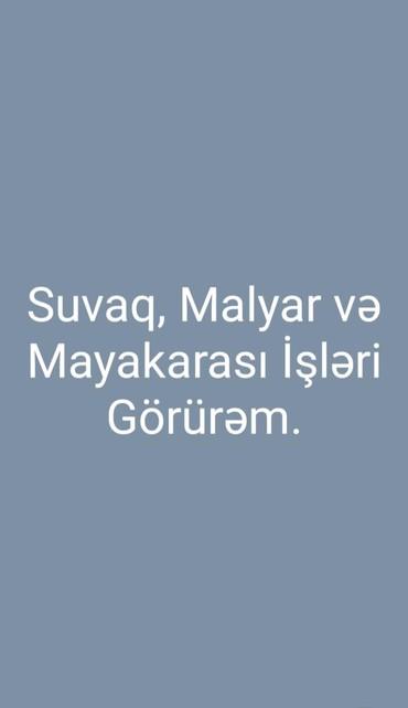suvaq ustasi - Azərbaycan: Malyar, Suvaq və Mayakarası İsleri Görürəm