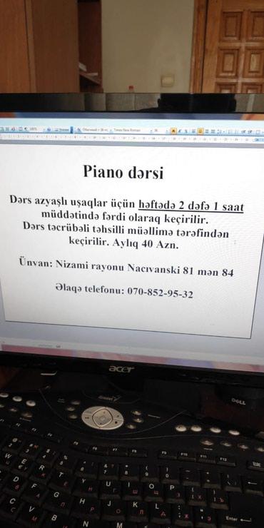 Bakı şəhərində Az yasli usaglar ucun piano dersleri...ayliq 40azn