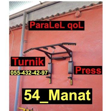 Bakı şəhərində Turnik+ParaLeL qoL+Pres=54manat.3chu 1inde.Ev seraitinde idmannan mesg