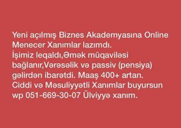 İş - Azərbaycan: Menecer xanimlar teleb olunur. is online isdi. t