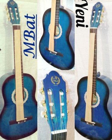 Bakı şəhərində Klassik Gitara M-Bat yeni.Ùzerinde teze çexol hediyye