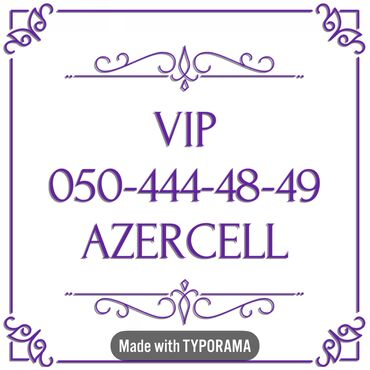 vip nomre - Azərbaycan: 050-444-48-49 Yeni VIP Azercell nomre