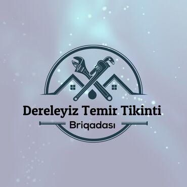 suvaq isleri - Azərbaycan: Dereleyiz temir birqada. Menzil ofis obyekt bag evleri kimi yerlerde