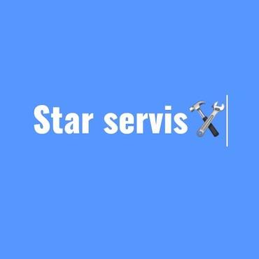 Bakı şəhərində STAR SERVİS:-peşəkar ustalarimiz xidmətinizdədir hər növ