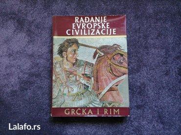 RaĐanje evropske civilizacije grČka i rim , grupa autora , iz - Beograd - slika 3