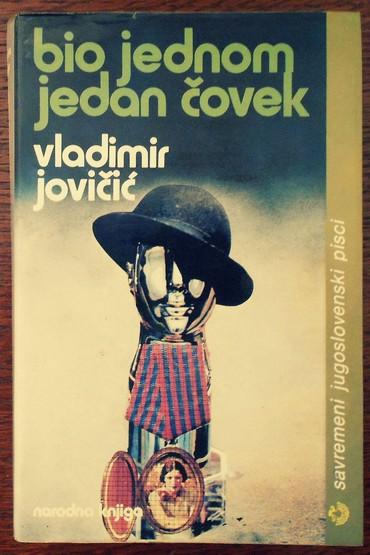 Knjige, časopisi, CD i DVD | Loznica: Bio jednom jedan čovek (Vladimir Jovičić) 360 strana,  mek povez sa om