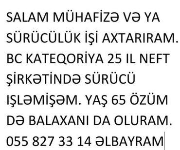 surucu isi teklif edirem 2018 - Azərbaycan: Sürücü və mühafizə işi axtarıram