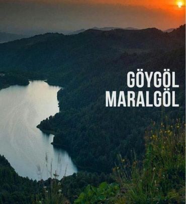 Bakı şəhərində Göygöl - Maralgöl turu 29 manat