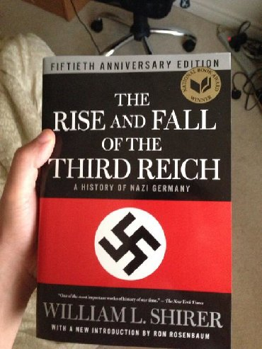 The rise and fall of the third reich a history of nazi germanyNo other