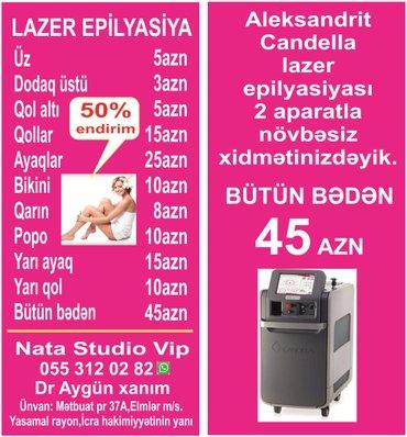 Bakı şəhərində Nata studio vip lazer epilyasiya mərkəzində siz xanımları endirimli