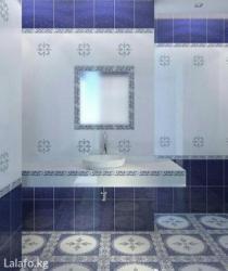 Качественный ремонт ванная,туалет под в Бишкек
